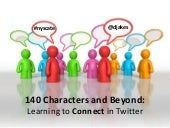 140 Characters and Beyond: Learning to Connect in Twitter