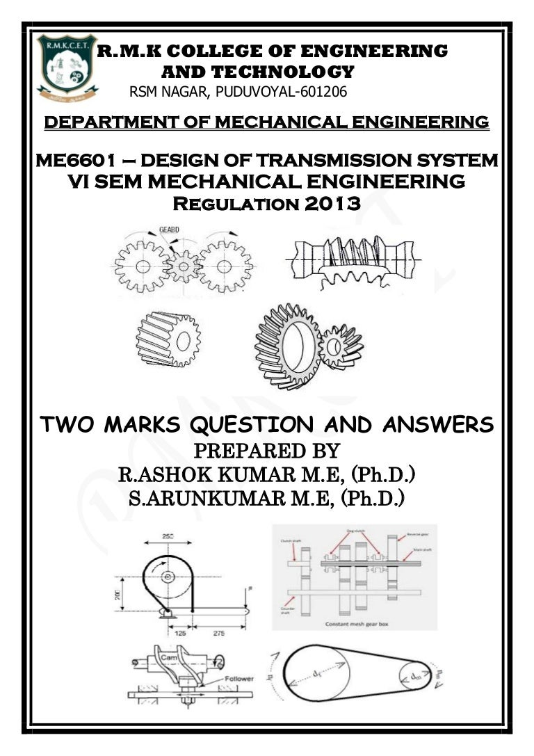 Me6601 Design Of Transmission Systems Two Mark Question Answers