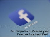 Two Simple Tips to Maximize your Facebook Page News Feed