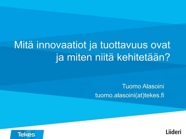 Työelämä2020 innovaatiot ja_tuottavuus_20151203_alasoini