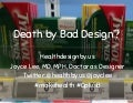 Death by Bad Design