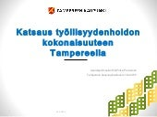 Katsaus Tampereen työllisyydenhoitoon, kaupunginvaltuuston iltakoulu 16.2.2015