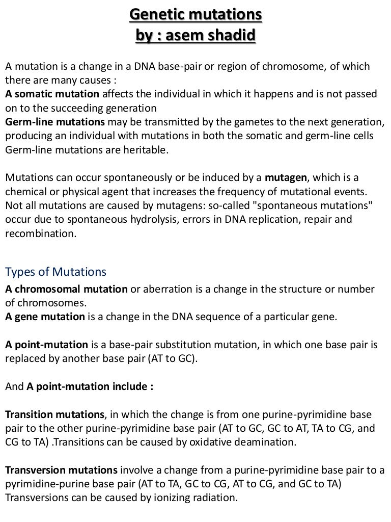 a study of the mutagens and dna mutation Mutations in dna repair genes may be inherited or acquired lynch syndrome is an example of the inherited kind brca1 , brca2 , and p53 mutations and their associated syndromes are also inherited.