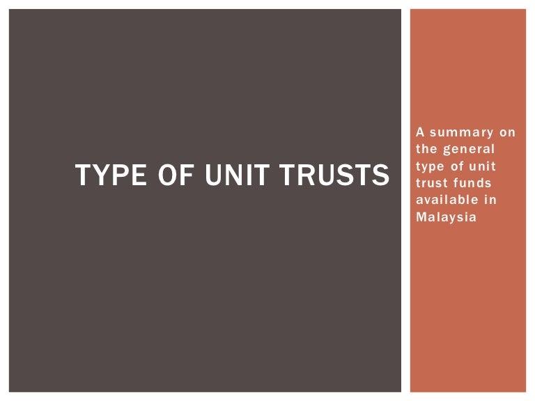 Type Of Unit Trusts
