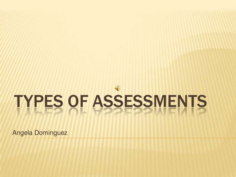 Types Of Assessments Ppt