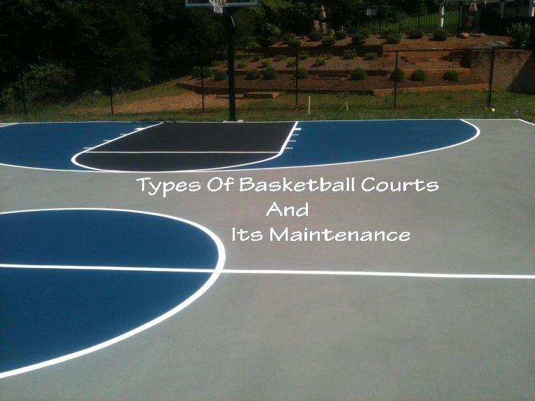 Types Of Basketball Courts And Its Maintenance