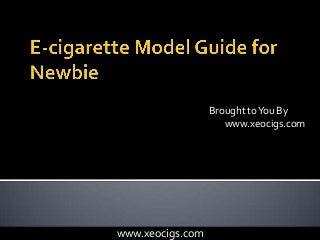 E-cigarette Model Guide: Available E-cigarette Versions