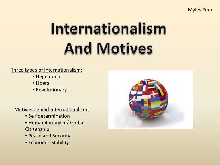 important points on internationalism on the Translations in context of on important points in english-russian from reverso context: one representative suggested allowing for dissenting opinions on important it adds that the complaint is too vague, imprecise and lacking in details on important points to be examined on the merits.