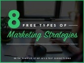 8 Free Types of Marketing Strategies
