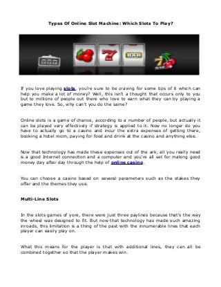 Types Of Online Slot Machine: Which Slots To Play?