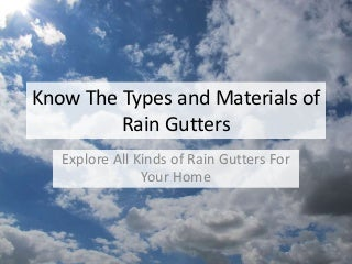 Types of Rain Gutters - SunshineGuttersPRO