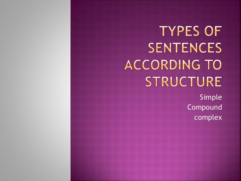 Types Of Sentences According To Structure