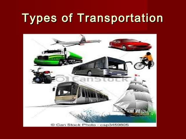 Types of transportation