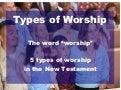 Types of worship