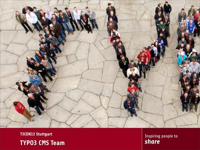T3CON13DE - TYPO3 CMS Team