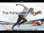 The Transparent Athlete: on Sports and Story Telling