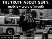 (Total Youth Research) The Truth About Gen Y, Mobile and Word of Mouth