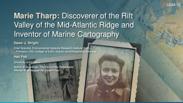 Marie Tharp Giants Of Tectonophysics Session American Geophysical U