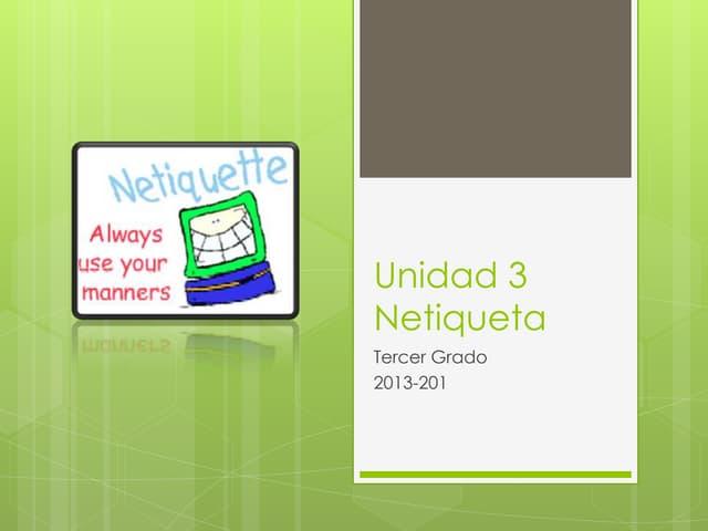 U3 netiqueta indicaciones3ro
