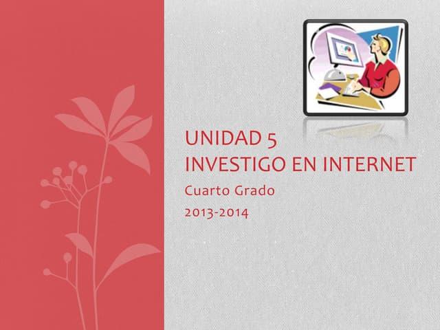 U5 investigo eninternet_indicaciones4to