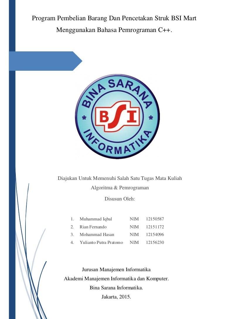 Program Pembelian Barang Dan Pencetakan Struk BSI Mart Menggunakan Ba…