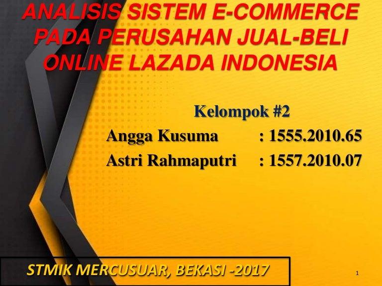 Analisis Sistem E Commerce Pada Perusahan Jual Beli Online Lazada Ind