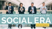 Your Customer's Journey in the Social Era