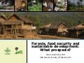 Forests, food security and sustainable development: What prospects?