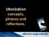 Uberization: concepts, phrases and reflections