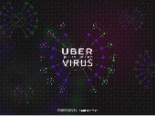 UBER: THE TRANSPORTATION VIRUS