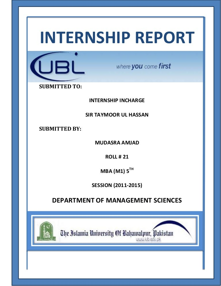 internship report on ubl Get free internship report on united bank limited (ubl) the basic aim of internship report on united bank limited (ubl) for knowledge purpose only.