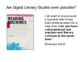 Are Digital Literary Studies even possible?