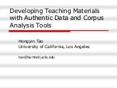 Developing Teaching Materials with Authentic Data and Corpus Analysis Tools