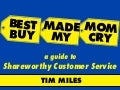Best Buy Made My Mom Cry - Shareworthy Service - Hospitality Knight