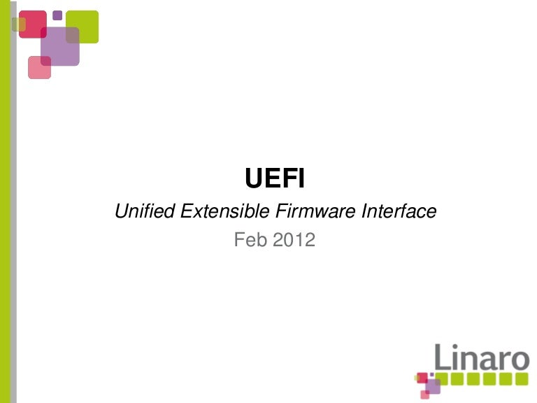 Q1 12: Unified Extensible Firmware Interface