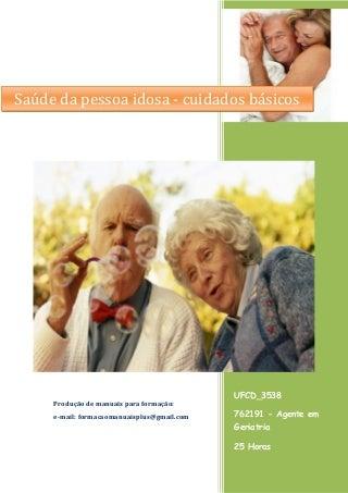 Ufcd 3538 saúde da pessoa idosa - cuidados básicos _índice