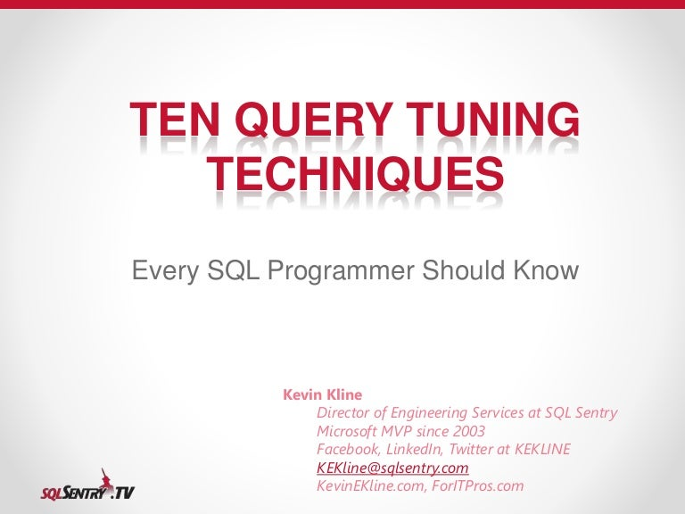 ten query tuning techniques every sql server programmer should know - Sql Programmer