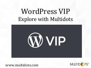 Explore WordPress VIP with Multidots