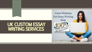 Uk custom essay writing services