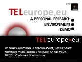 TELeurope as a Personal Research Environment