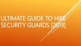 ultimateguidetohiresecurityguards2019-19