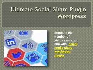 Ultimate social share plugin wordpress
