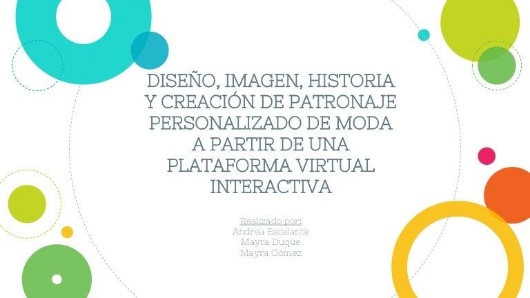 DISEÑO, IMAGEN, HISTORIA Y CREACIÓN DE PATRONAJE PERSONALIZADO DE MOD…