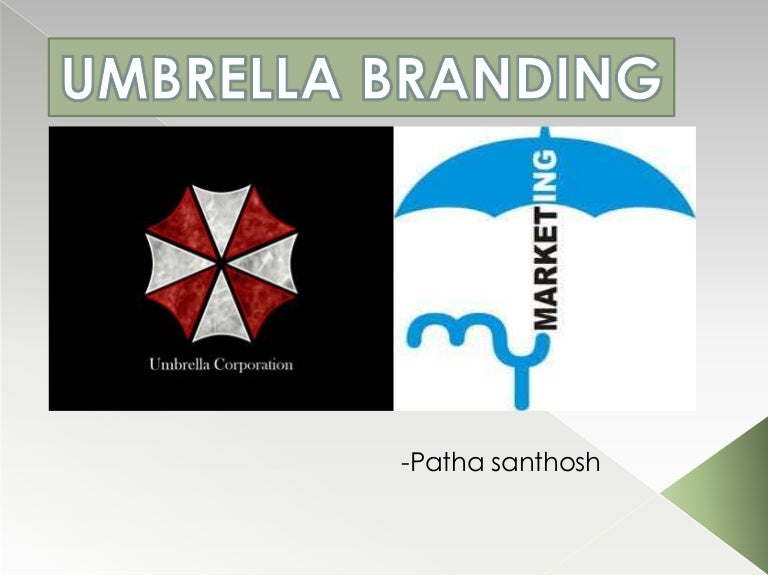 analysis of umbrella branding Our analysis reveals that, under an umbrella brand, a sme can successfully establish a strategic alliance with local partners to obtain and develop its own resources to compete in a foreign market and to transfer the reputation vis-à-vis its international buyers from the umbrella brand to its own.