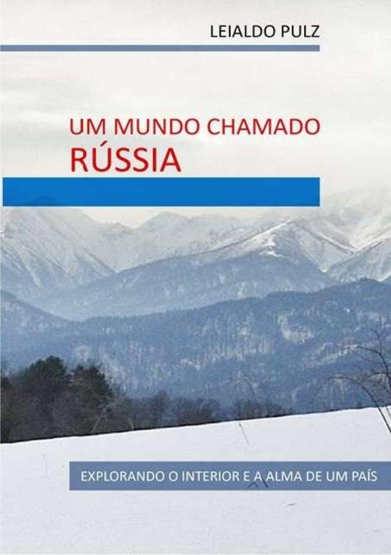 Fatos Fascinantes e Desconhecidos Sobre a Rússia