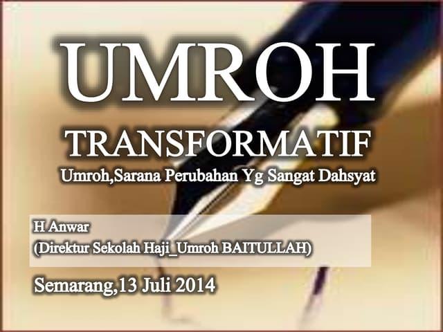 Umroh transformatif smg 2014