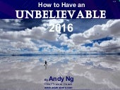 How to Have an Unbelievable 2016