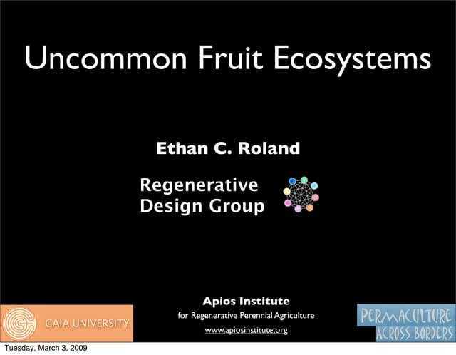 Uncommon Fruit Ecosystems