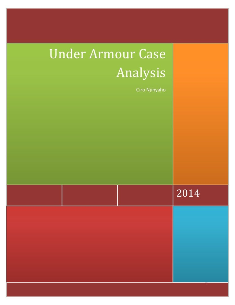 55781b38fc1 Under armour case analysis by Njinyah Ciro