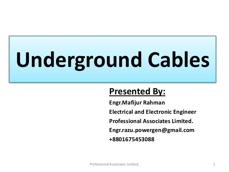 Under ground cables presention
